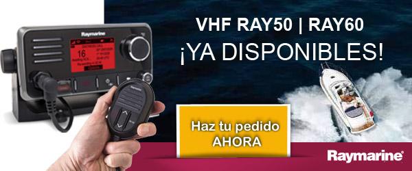 VHF Ray50 y Ray60 ¡Ya disponibles! Haz tu pedido ahora