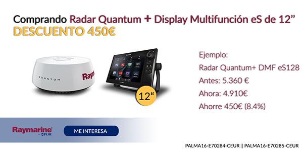 """Comprando Radar Quantum + Display multifunción eS de 12"""" Descuento 450€"""
